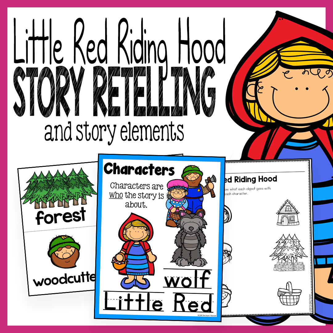 hight resolution of Little Red Riding Hood Story Elements and Story Retelling Worksheets Pack –  The Super Teacher