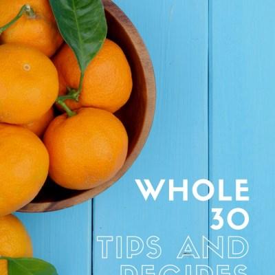 Whole 30 Recipe Favorites