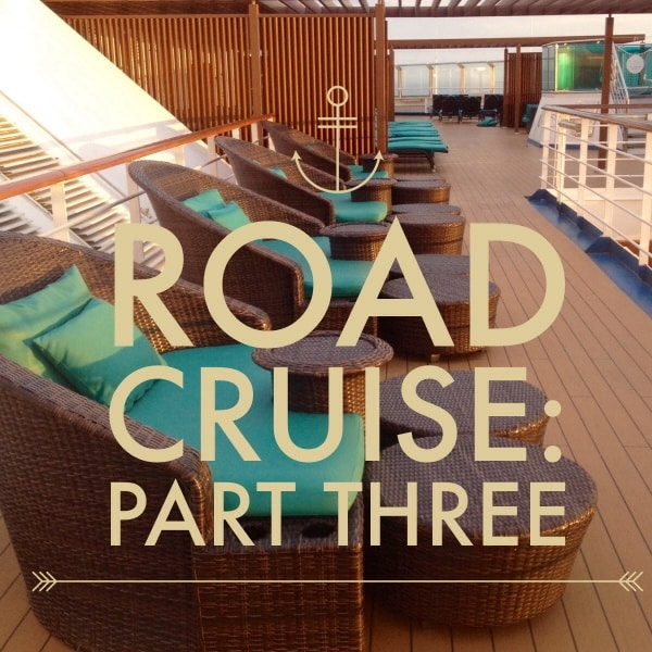 Road Cruise: Part Three