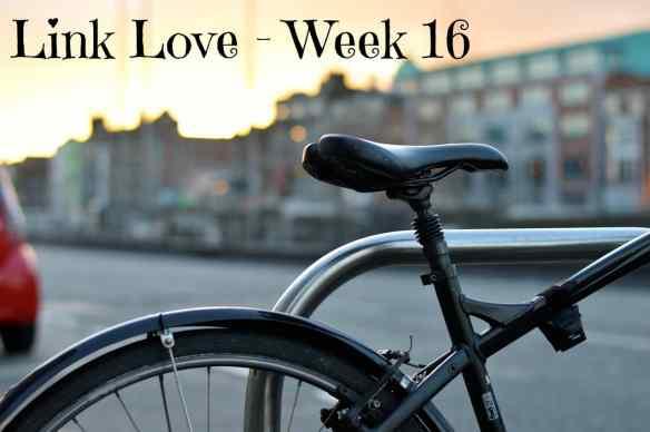 Link Love - Week 16
