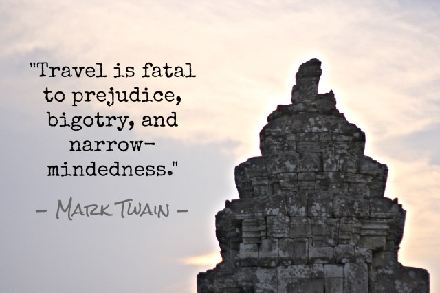 Angkor Wat and travel quote by Mark Twain