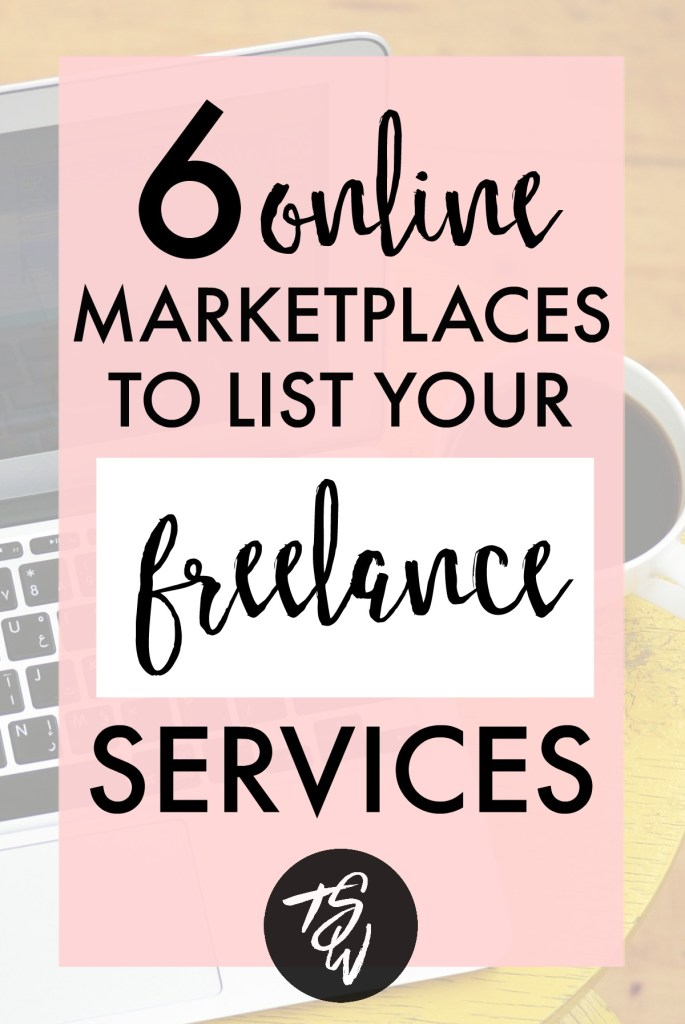 6 Online Marketplaces to List Your Freelance Services