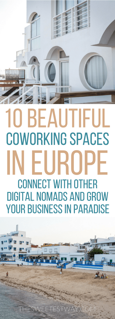 10 beautiful coworking spaces in Europe for digital nomads and remote workers. #workfromanywhere #digitalnomads #digitalnomadlifestyle #coliving