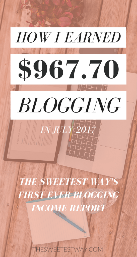 My first blogging income report after blogging for nearly four years! Learn how I earned nearly 1K in July 2017.