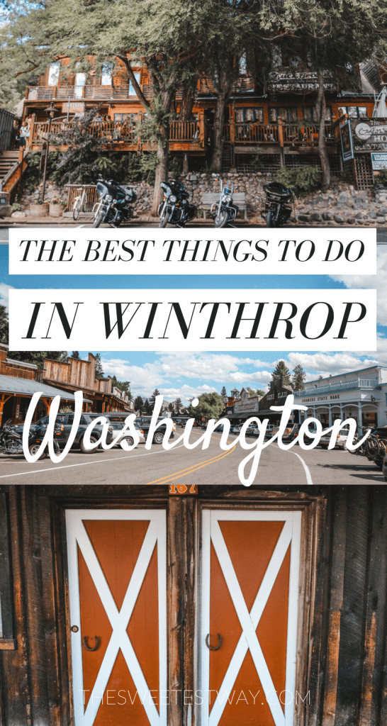 The best things to do in Winthrop Washington. Travel tips, where to stay and more!