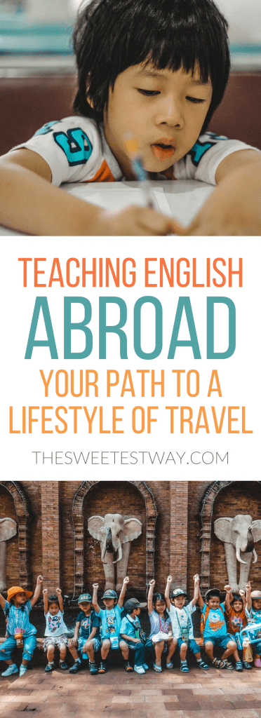 Teaching English Abroad is a great way to kickstart a life of travel.