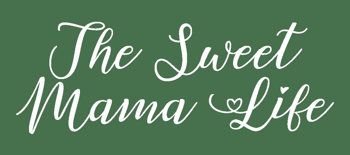 The Sweet Mama Life