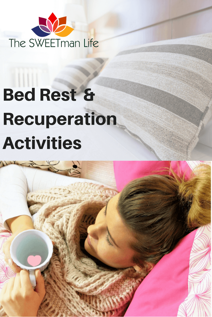 Bed Rest Activities for Recuperation