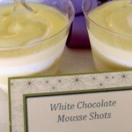 White Chocolate Mousse Shots