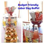 Budget Friendly Labor Day Buffet