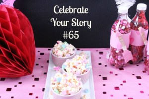 Thanks for joining Celebrate Your Story Link Party 65 we're so happy that you're here.