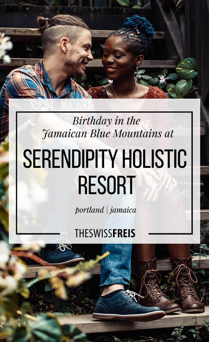 Birthday in the Jamaican Blue Mountains at Serendipity Holistic Resort via www.theswissfreis.com