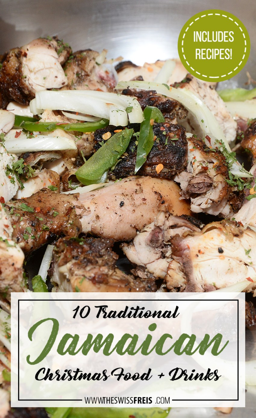 Try these 10 Traditional Jamaican Christmas Food + Drinks! Recipes Included! via www.theswissfreis.com