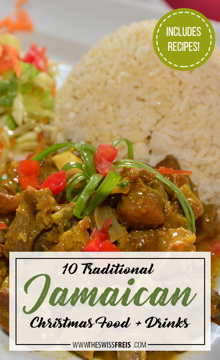 Try these 10 Traditional Christmas Jamaican Food + Drinks! It even includes recipes! via www.theswissfreis.com