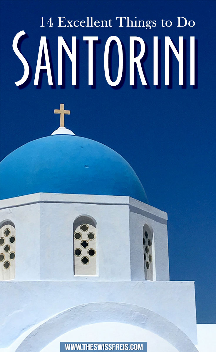 14 Things to Do Santorini Greece #destinationguide #travelguide #europe
