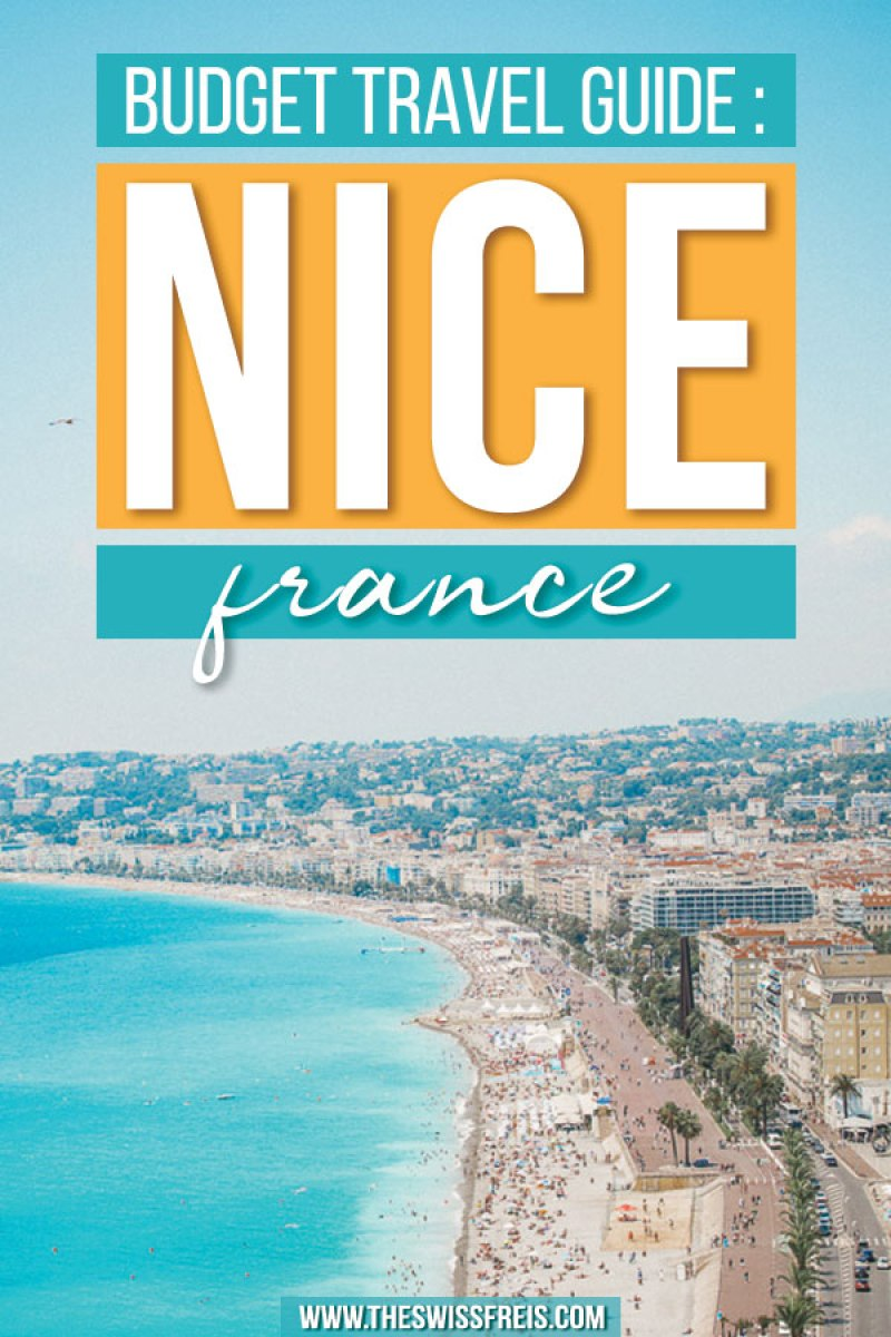 Budget Travel Guide to the French Riviera City along the Cote d'Azur - Nice France