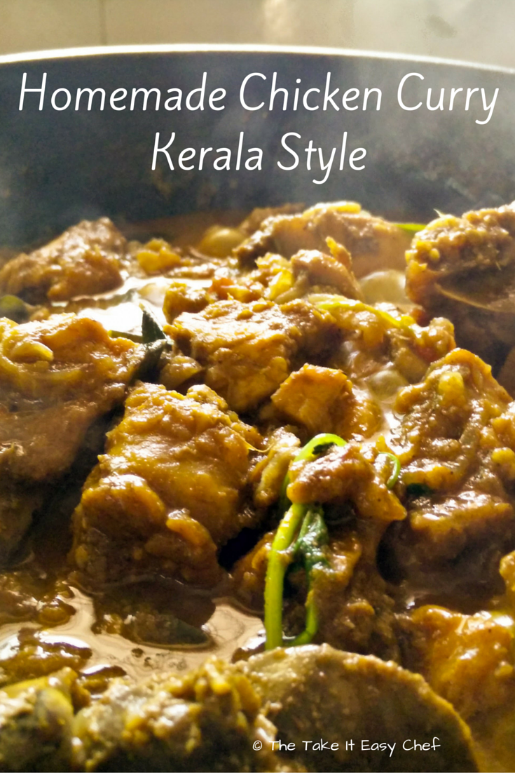Homemade chicken curry kerala style recipe the take it easy chef check out the step by step recipe with pictures below also dont forget to go through the kitchen tips for some additional information forumfinder Gallery