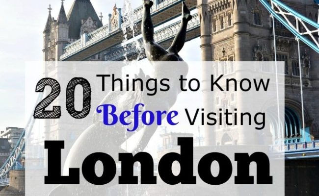 20 Things To Know Before Visiting London Tips For