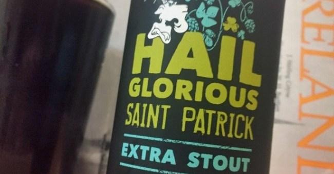Jack Codys Hail Glorious Saint Patrick Craft Beer