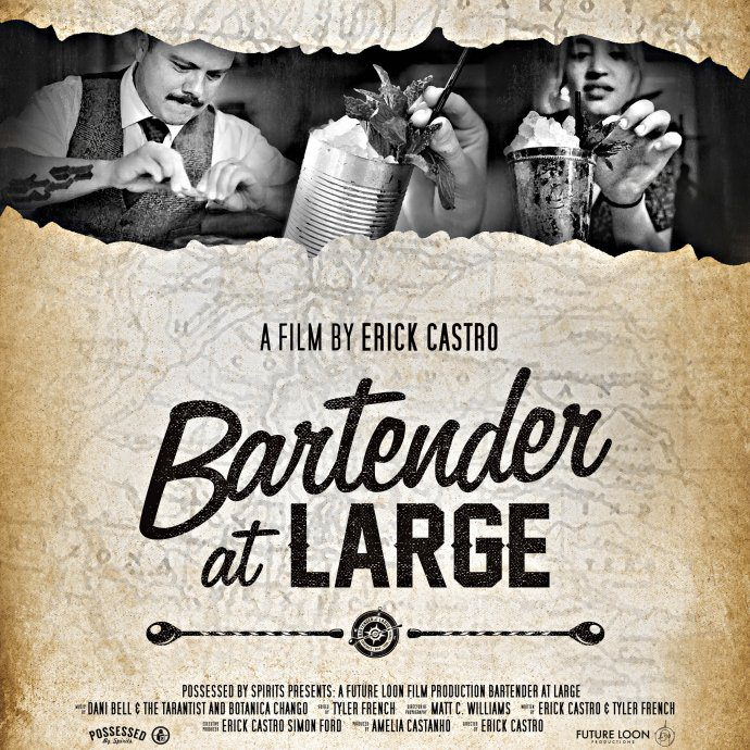 Bartender at Large the Movie Erick Castro