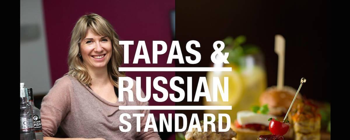 Tapas & Russian Standard