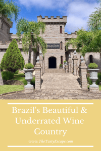 Brazil's Beautiful & Underrated Wine Country