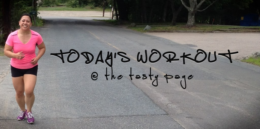 Today's Workout @ The Tasty Page