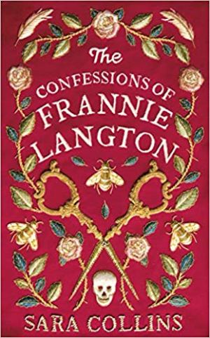 The Confessions of Frannie Langton by Sara Collins