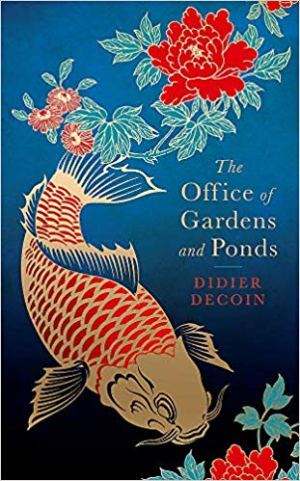 The Office of Gardens and Ponds by Didier Decoin