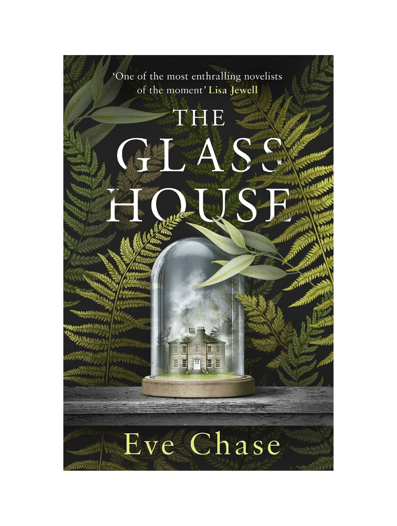 The Glass House by Eve Chase