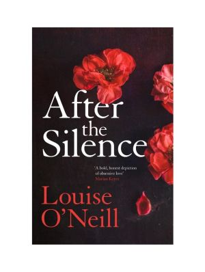 After the Silence by Lousie O'Neill