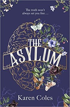 The book cover of The Asylum by Karen Coles
