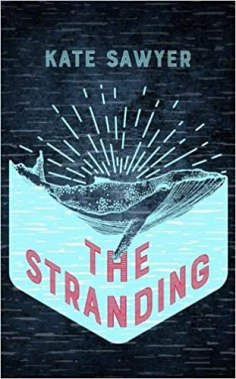 The book cover of The Stranding by Kate Sawyer