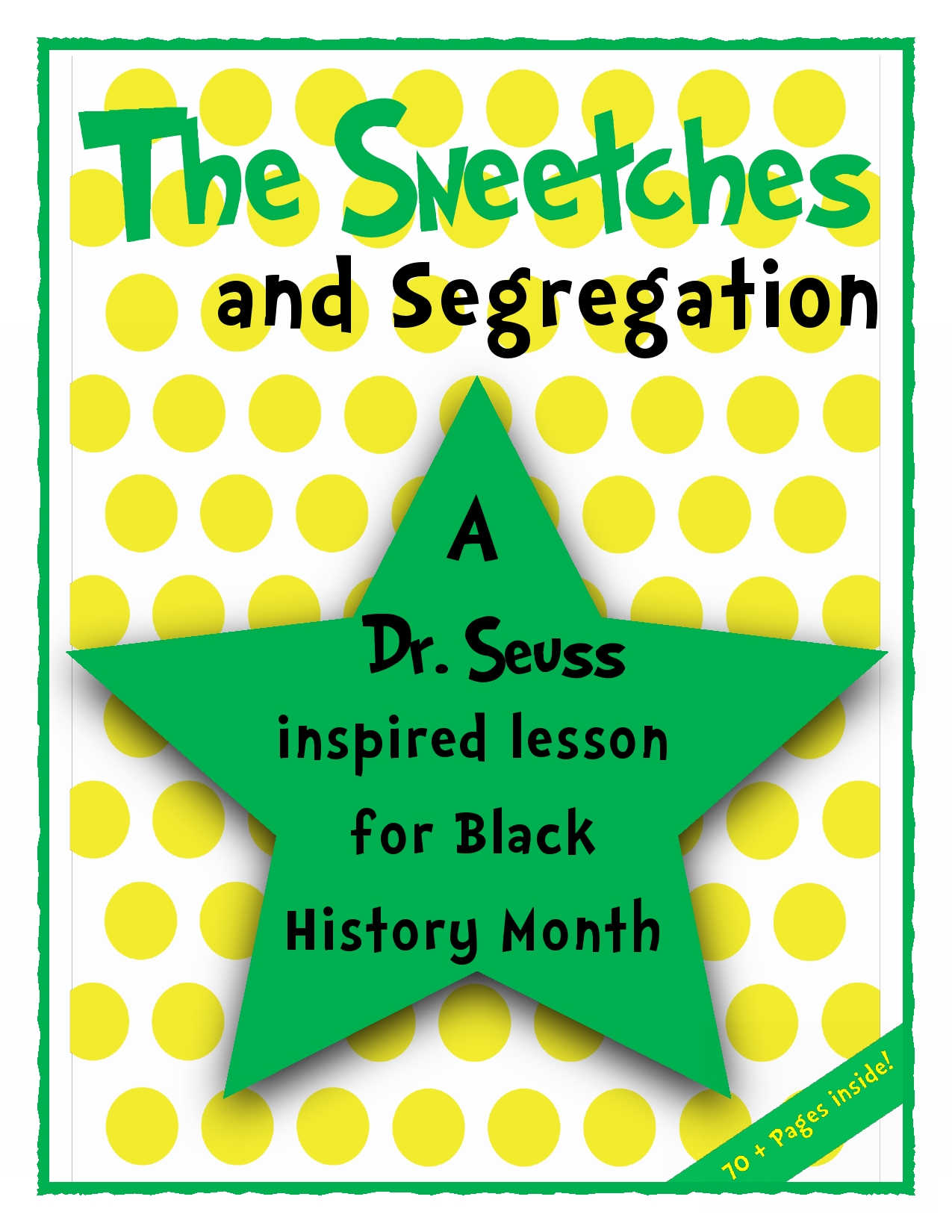 The Sneetches Amp Segregation A Dr Seuss Inspired Lesson