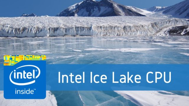 Intel discloses 'Ice Lake,' another 10nm chip beyond Cannon Lake