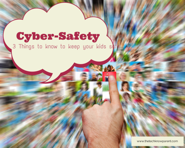 cyber-safety and our kids