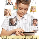 Have you asked your kids this week – what do you use to chat with your mates online?