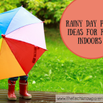 Rainy Day Play …ideas for fun indoors