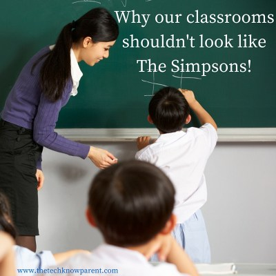 Why our classrooms shouldn-t look like the Simpsons-