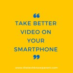 Take better video on your smartphone!