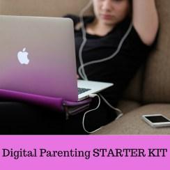 Digital Parenting Starter Kit