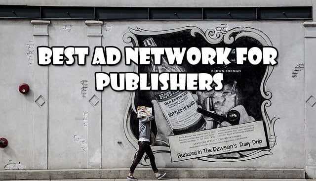 Best Ad Network For Publishers