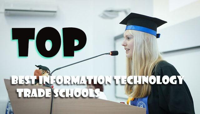 Best information technology trade schools