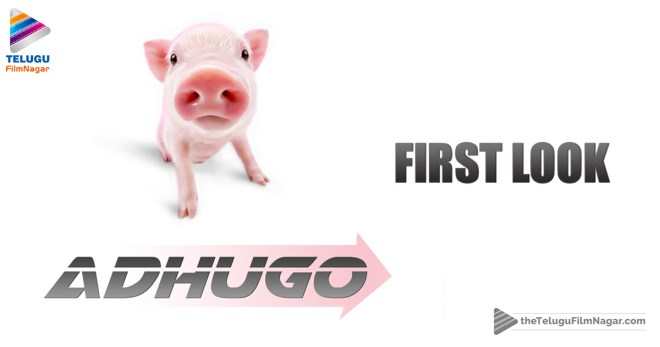 Adhugo First Look Is Out