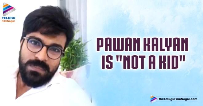 pawan kalyan is not a kid
