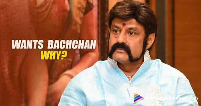 Balakrishna Raithu Movie,Balakrishna Wants Bachchan