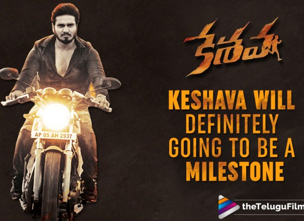 Keshava Going To Be A Milestone In Nikhil's Career