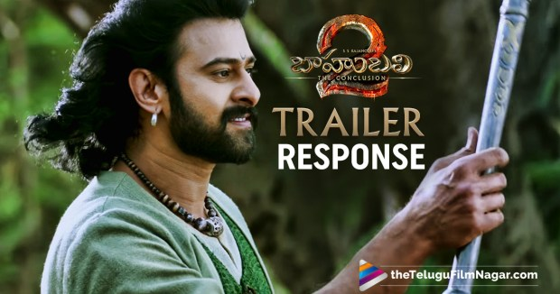 Industry Response To Baahubali 2 Trailer