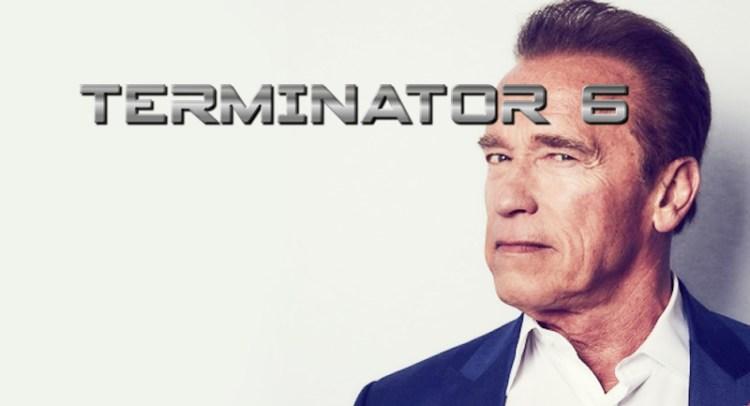 Terminator 6 Schwarzenegger News Exclusive