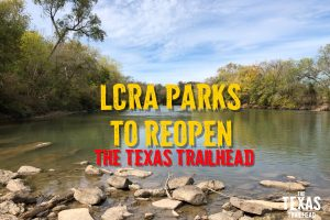 UPDATED: LCRA Parks to Reopen